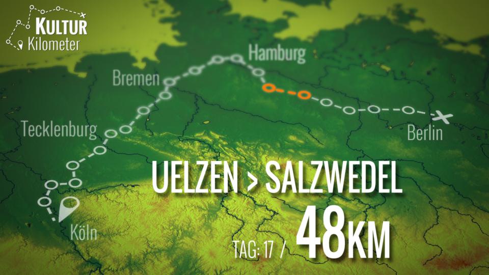 KulturKilometer – Tag 17: Von Uelzen nach Salzwedel