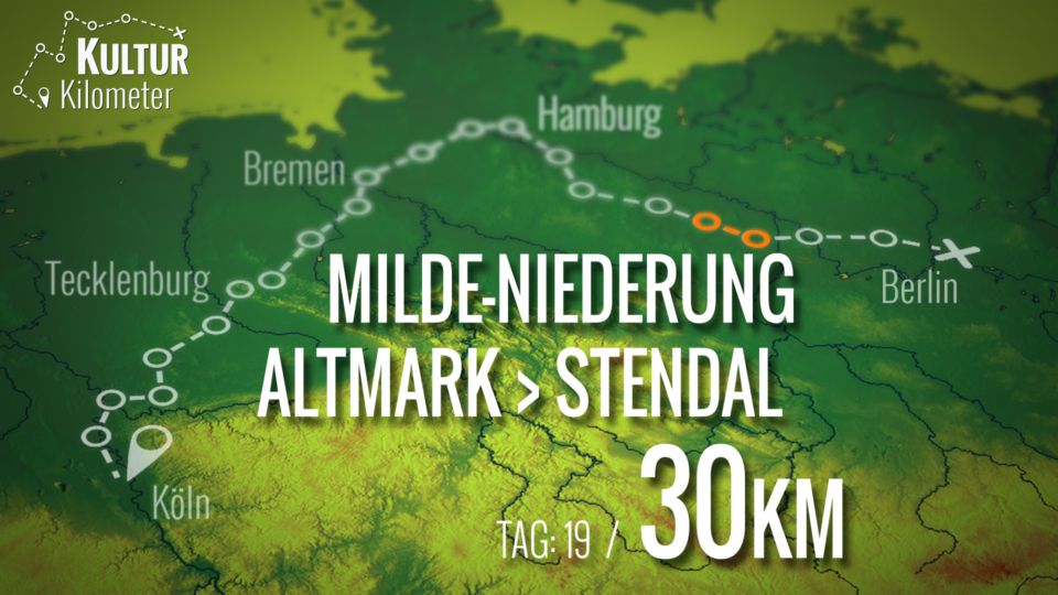 KulturKilometer – Tag 19: Von Milde-Niederung Altmark nach Stendal